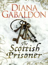 The Scottish Prisoner (eBook): Lord John Grey Series, Book 3